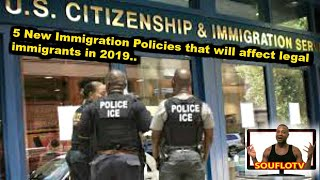 New immigration policies that will affect you in 2019