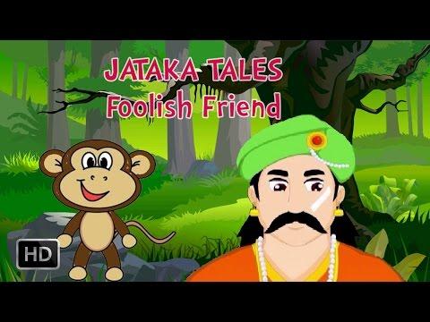 Jataka Tales - Foolish Friend - Monkey Stories