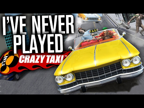 I'VE NEVER PLAYED CRAZY TAXI!