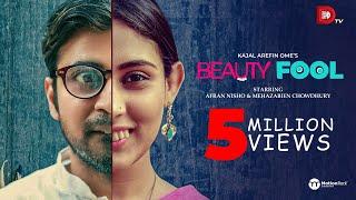 Beautyfool | Afran Nisho | Mehazabien Chowdhury | Kajal Arefin Ome | New Eid Natok 2019