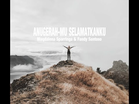 Your Grace Save Me - Maqdalena Sparringa & Fandy Santoso (Lyrics)