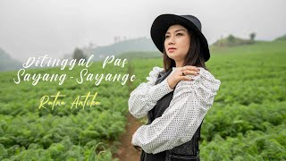RATNA ANTIKA - DITINGGAL PAS SAYANG SAYANGE (OFFICIAL VIDEO)