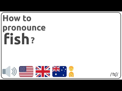 How To Pronounce Fish In English?