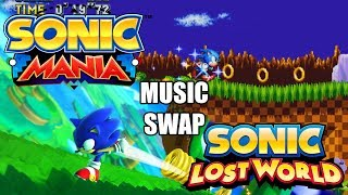 What if Sonic Mania had Sonic Lost World music