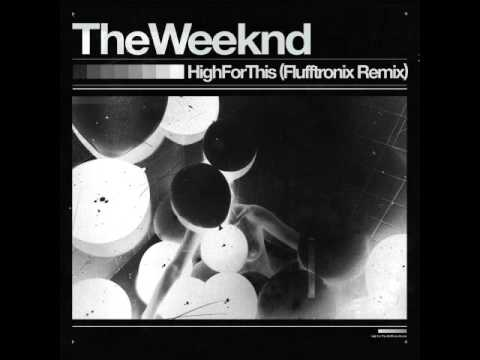 The Weeknd - High For This (Flufftronix Remix) [Dubstep Bootleg]