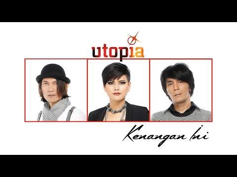 Utopia - Kenangan Ini (Lirik)