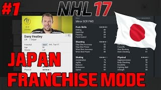 "NHL 17 Franchise Mode #1  ""Welcome To Japan"""
