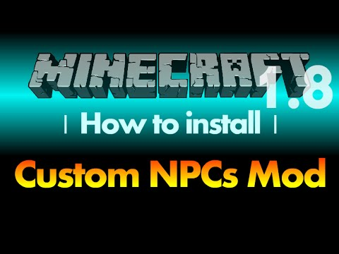 How to install Custom NPCs Mod 1.8 for Minecraft 1.8 (with ...