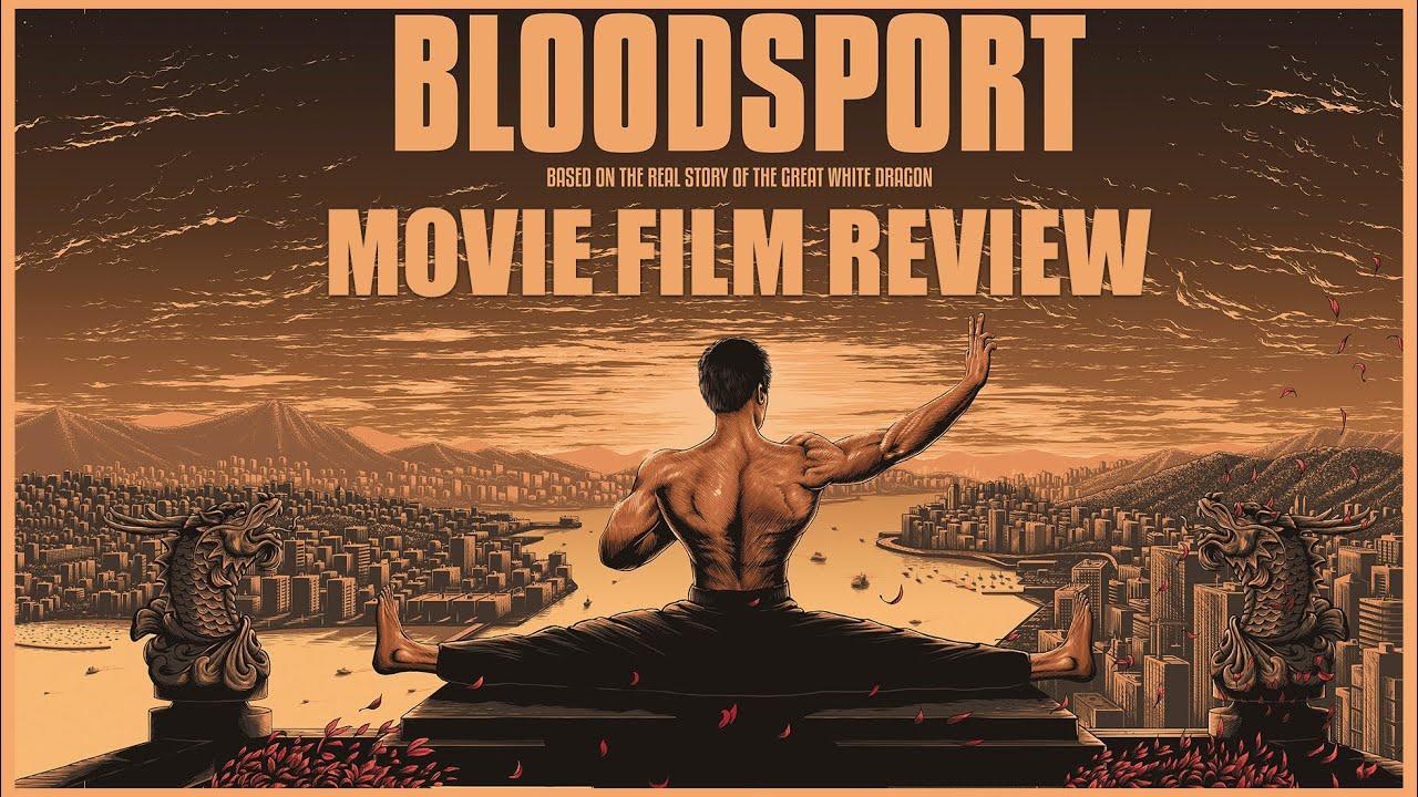 Bloodsport Movie Film Review