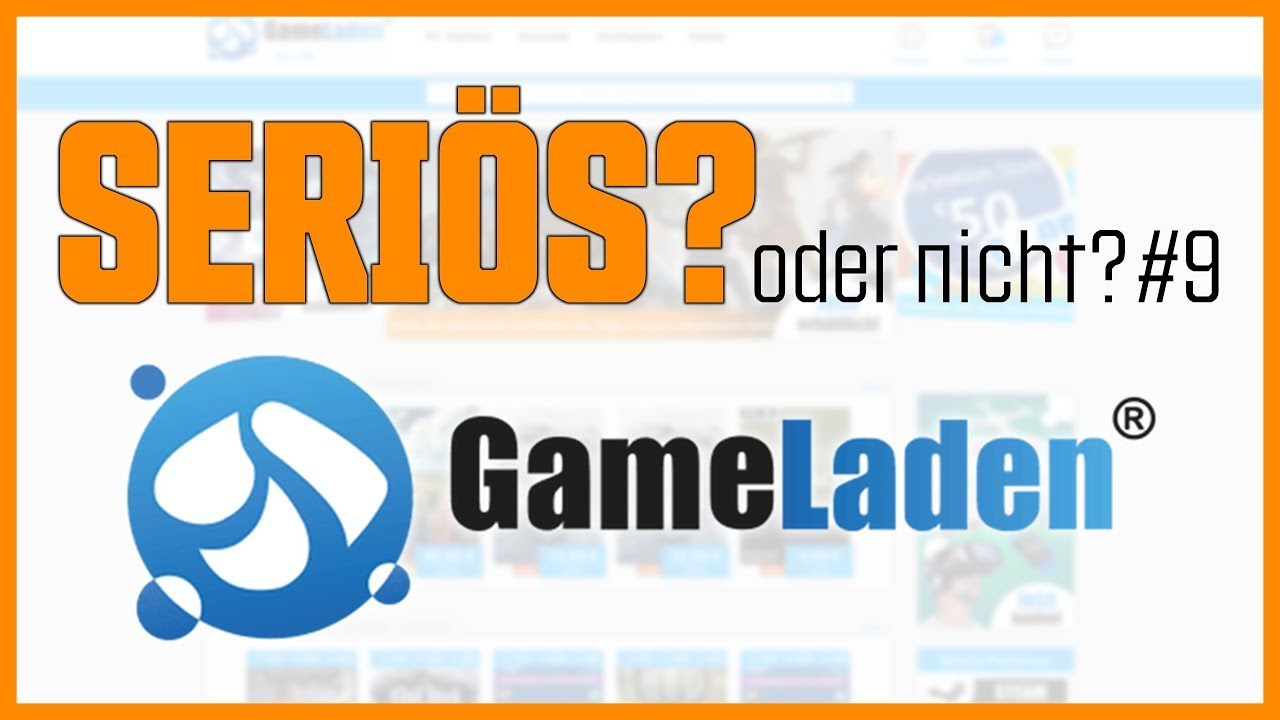 Game Laden Seriös