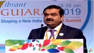 Mr. Gautam Adani, Chairman - Adani Group Speech at  Vibrant Gujarat Global Summit 2019