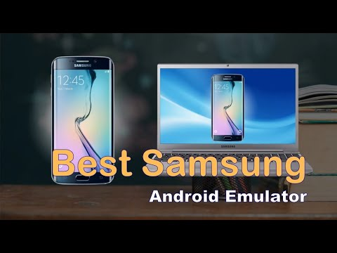 Top 4 Android Emulators for Samsung