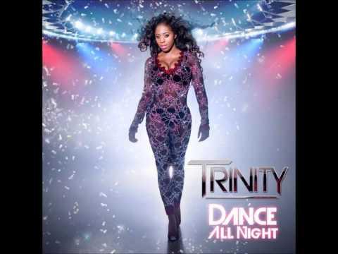 Trinity - Dance All Night