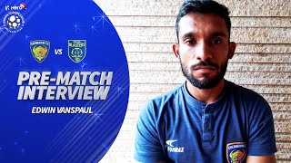 Chennaiyin's Edwin Vanspaul Ahead Of Facing Southern Rivals Kerala Blasters | Hero ISL 2019-20