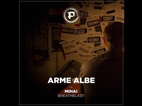 FronT - Arme Albe feat. Mihai Breathelast (videoclip oficial) from YouTube · Duration:  4 minutes 32 seconds