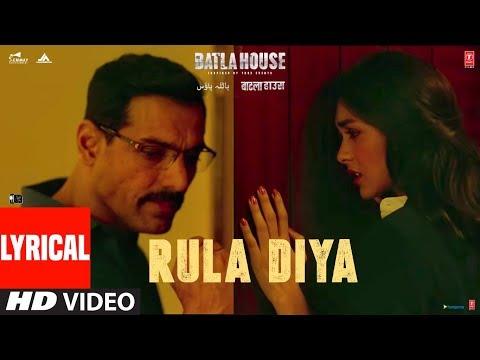 Batla House movie Rula Diya Full Song | Starring John Abraham, Mrunal Thakur | Ankit Tiwari, Dhvani Bhanushali