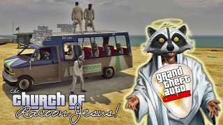 GTA V Online - ps3 - Church of Racoon Jesus Adventures!(Video Info: ps3 version of GTA V, Recorded with HD PVR 1212, edited with Sony Vegas 12. Please visit: http://www.gtamissions.com to find complete playlists of ..., 2014-12-17T17:10:59.000Z)