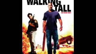 Walking Tall Soundtrack -Fire