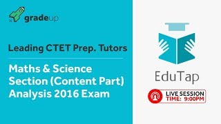 CTET Maths & Science(Paper II) | Previous Year Paper Analysis | EduTap Team