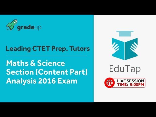 CTET Child Maths & Science(Paper II) | Previous Year Paper Analysis | EduTap Team