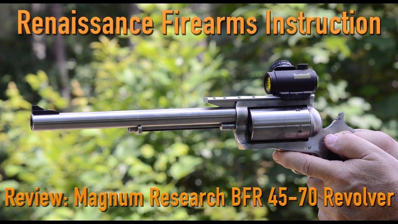 Renaissance Firearms Instruction Review Magnum Research Bfr 45 70