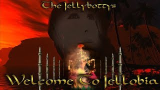 Welcome To Jellobia Music Video The Jellybottys