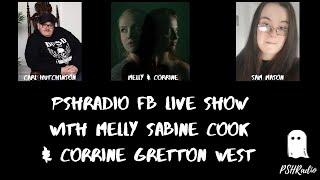 PSHRadio FB Live Show With Melly Sabine Cook & Corrine Gretton West