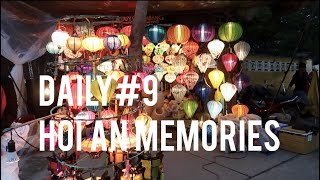 Day9 Memories about Hoi An