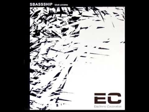 Sbassship - Block Universe EP (Electronic Corporation 2004)