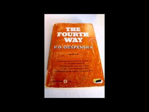 P D Ouspensky - The Fourth Way Audiobook Part 1
