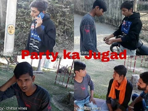 Party Ka Jugad || Chittor Vines ||
