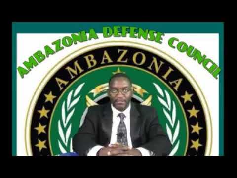 AMBAZONIA DEFENSE COUNCIL SENDS A STRONG MESSAGE TO LA REPUBLIC DU CAMEROON.