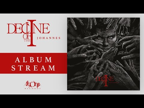 DECLINE OF THE I - Johannes (Official Album Stream)