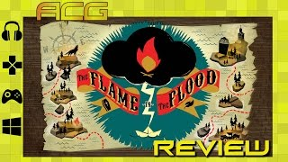 Flame in the Flood Review 'Buy, Wait for Sale, Rent, Never Touch?'