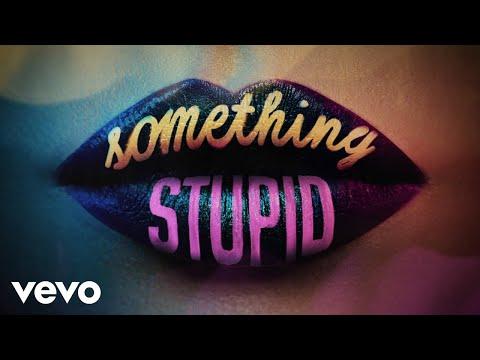 Jonas Blue, AWA - Something Stupid (Official Audio)