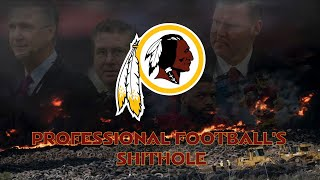The Washington Redskins: Professional Football's Shithole