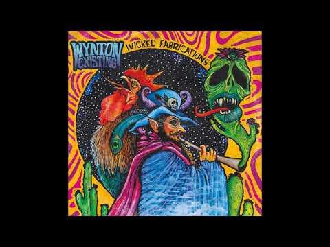 Wynton Existing - Wicked Fabrications (2020) (New Full Album)