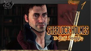 Sherlock Holmes: The Devil's Daughter - Нарезка [Ч.1]