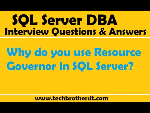 SQL Server Interview Question & Answer | Why do you use Resource Governor in SQL Server?