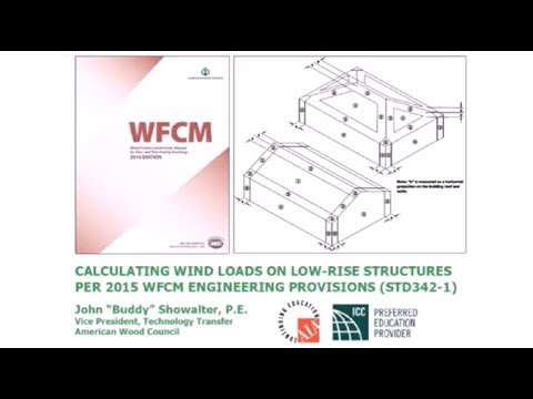 STD342-1 - Calculating Wind Loads on Low-Rise Structures per WFCM  Engineering Provisions