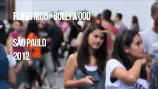 Flash Mob Bollywood - So Paulo 26052012 OFICIAL