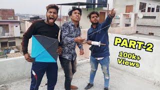 बसंत पंचमी पतंग भाग 3 | पतंग क्रमबद्ध फिल्म | पतंग | पतंग बाज़ी 2019 | अजीब बात है Aflatoon421