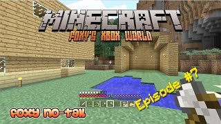 Minecraft Xbox [7] - In the Dog House
