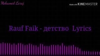 Rauf faik - детство english lyrics video