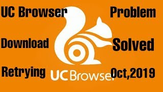 Gambar cover UC Browser Download Retrying Problem Solved Oct,2019