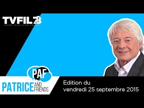 paf-patrice-and-friends-emission-du-vendredi-25-septembre-2015