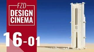 Design Cinema – EP 16 -  Desert Tower Part 01