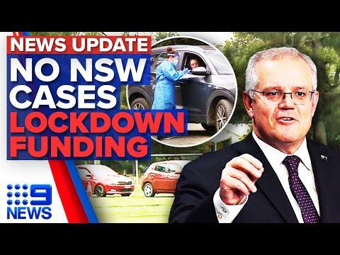 No new COVID-19 cases for NSW, lockdown funding announced | Coronavirus | 9 News Australia