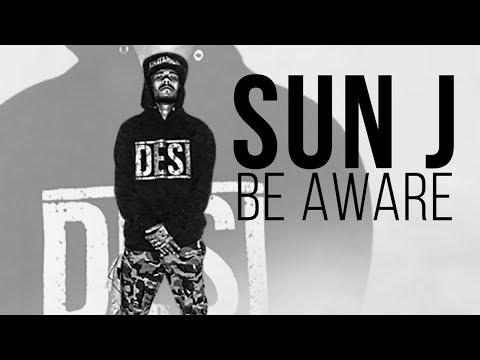 Sun J | Be Aware | Official (Music Video) | Reloaded | Desi Hip Hop 2017