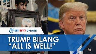 Iran Klaim Tewaskan 80 Orang Pasca Serangan 22 Rudal, Trump: All is Well!